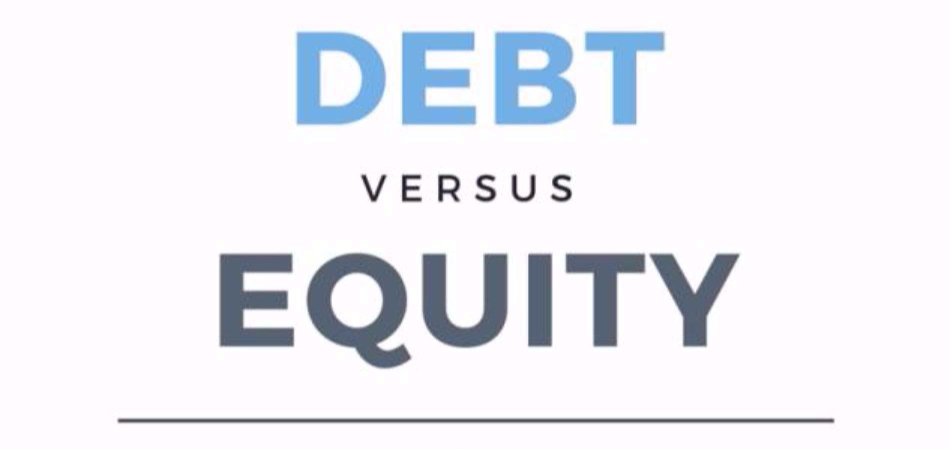 Debt and Equity investment